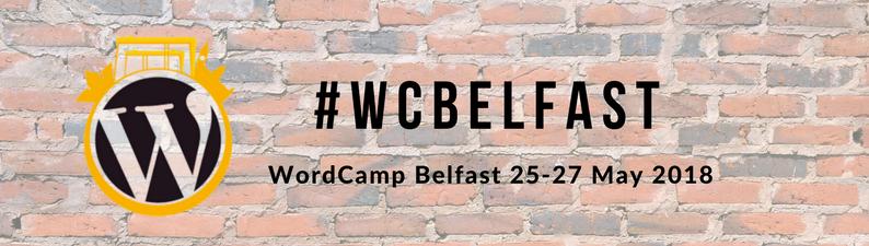 WordCamp Belfast 2018