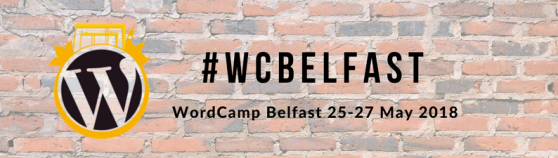WordCamp Belfast 2018